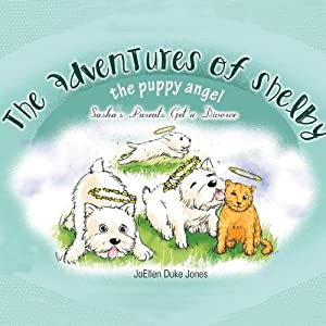 The Adventures of Shelby, the Puppy Angel Audiobook