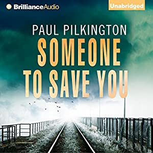 Someone to Save You Audiobook
