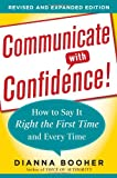 img - for Communicate with Confidence, Revised and Expanded Edition: How to Say it Right the First Time and Every Time book / textbook / text book