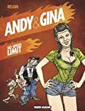 Andy et Gina, Tome 5 : No speed limit