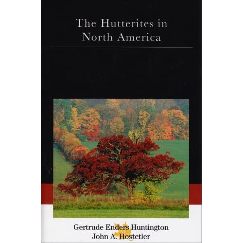 Hutterites in North America (Case Studies in Cultural Anthropology