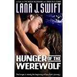 Hunger of the Werewolf (Paranormal Erotica)by Lana J. Swift