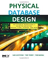 Physical Database Design, 4th Edition