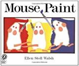Mouse Paint (0152001182) by Walsh, Ellen Stoll