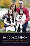 img - for Hogares edificados sobre la roca (Spanish Edition) book / textbook / text book