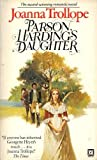 Parson Harding's Daughter (0099222906) by Joanna Trollope