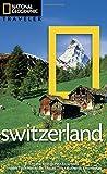 National Geographic Traveler: Switzerland