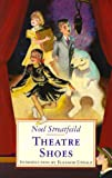 Noel Streatfeild Theatre Shoes