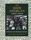 img - for The Irish American Family Album (American Family Albums) book / textbook / text book
