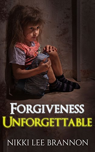 Forgiveness Unforgettable by Nikki Lee Brannon ebook deal