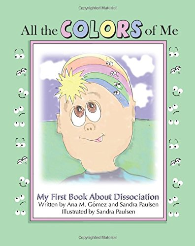 all-the-colors-of-me-my-first-book-about-dissociation