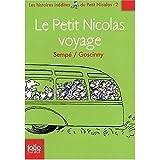Histoires Inedites du Petit Nicolas - Volume 2 - Le Petit Nicolas en Voyage (French Edition) (0320079015) by Sempe