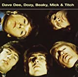 Dee Dave Dee / Dozy / Beaky / Mick & Titch