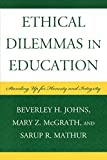 img - for Ethical Dilemmas in Education: Standing Up for Honesty and Integrity book / textbook / text book