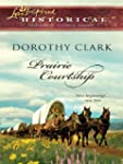 Prairie Courtship (Love Inspired Hist...