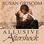 Allusive Aftershock | Susan Griscom