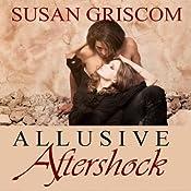 Allusive Aftershock   [Susan Griscom]