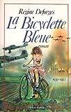 """Afficher """"La Bicyclette bleue n° 1"""""""