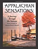 Appalachian Sensations: A Journey Through the Seasons