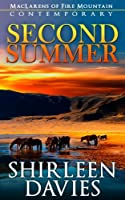 Second Summer: Book One in the MacLarens of Fire Mountain Contemporary Romance Series (MacLarens of Fire Mountain Contemporary series 1) (English Edition)