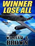 Winner Lose All: A Spy vs Spy Thriller