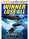 Winner Lose All: A Spy vs Spy Thriller (Ed Scanlon Cold War Spy Thrillers Book 1)
