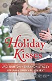 img - for Holiday Kisses: This Time Next Year\A Rare Gift\It's Not Christmas Without You\Mistletoe and Margaritas by Kent, Alison, Burton, Jaci, Dimon, HelenKay, Stacey, Shannon (2013) Paperback book / textbook / text book