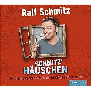 Schmitz' Häuschen: Wer Handwerker hat, braucht keine Feinde mehr.