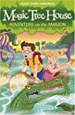 Adventure on the Amazon (Magic Tree House, #6)
