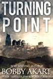 img - for Turning Point: A Post Apocalyptic EMP Survival Fiction Series (The Blackout Series) (Volume 3) book / textbook / text book
