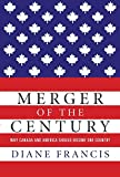Merger of the Century: Why Canada and America Should Become One Country