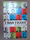 img - for 'I WAS THERE': TWENTY EXCITING SPORTING EVENTS. book / textbook / text book
