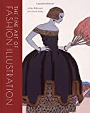 img - for The Fine Art of Fashion Illustration book / textbook / text book