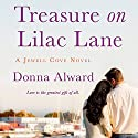 Treasure on Lilac Lane Audiobook by Donna Alward Narrated by Elisabeth Rodgers