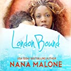 London Bound: Chase Brothers, Book 1 (       UNABRIDGED) by Nana Malone Narrated by Graham Halstead, Kitty Bang