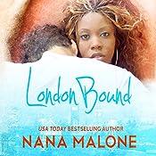 London Bound: Chase Brothers, Book 1 | Nana Malone