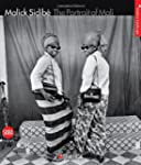 Malick Sidib� : The Portrait of Mali