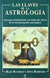 img - for Las Llaves de la Astrologia (Spanish Edition) book / textbook / text book