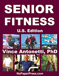 Senior Fitness - U.S. Edition from NoPaperPress LLC