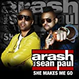She Makes Me Go (Radio) [feat. Sean Paul]