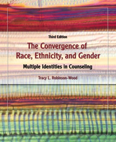 The Convergence of Race, Ethnicity, and Gender: Multiple...