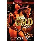 A Bona Fide Gold Digger ~ Allison Hobbs