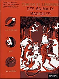 Contes et légendes des animaux magiques