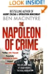 The Napoleon of Crime: The Life and T...
