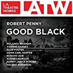Good Black | Robert Penny