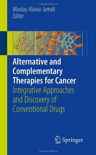 Alternative and Complementary Therapies for Cancer: Integrative Approaches and Discovery of Conventional Drugs