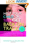 Help your Child or Teen Get Back On T...
