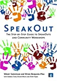 cover of SpeakOut: The Step-by-step Guide to Speakouts and Community Workshops (Tools for Community Planning)