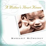 img - for A Mother's Heart Knows book / textbook / text book