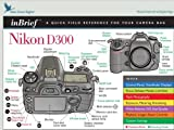 Nikon-D300-inBrief-Laminated-Reference-Card